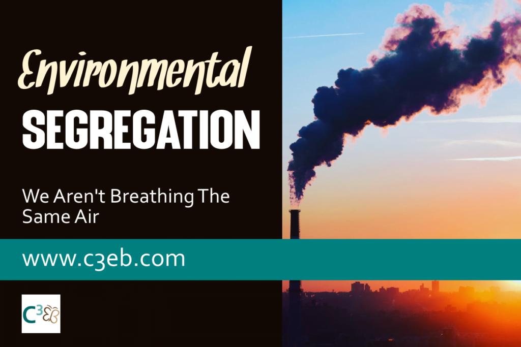 environmental segregation